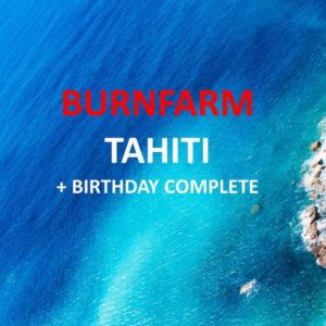Burnfarm Tahiti single song