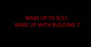 Wake up with Building 7