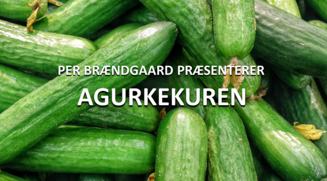 Agurketid: Her er agurkekuren
